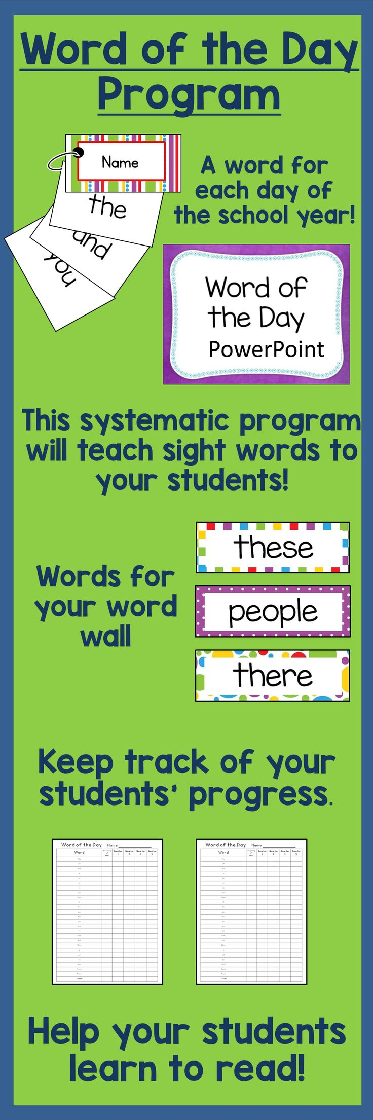 Sight words are easy with the Word of the Day  Program.  Your students will increase their reading ability by learning a new sight word every day!  Word cards, name cards,  PowerPoints, word wall words, and assessment sheets are included for the 200 most frequently used words. $