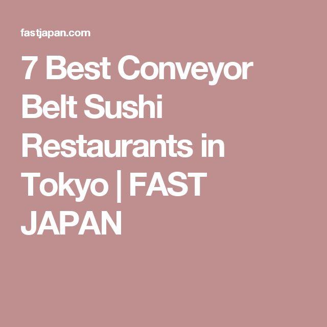 Best Conveyor Belt Sushi Ideas On Pinterest Conveyor Belt - 7 of the coolest restaurants in tokyo