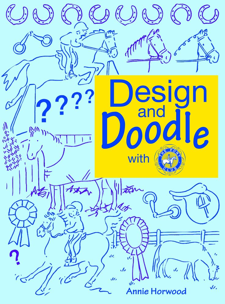 Design and Doodle with The Pony Club   Distributed by Quiller Publishing. There's fun to be had on every page - no drawing skills required! All it takes is a bit of imagination and a pencil. With a few lines and a picture on every page, it is left to the reader to finish the drawing with their own doodle.Is that a horse jumping over an empty space? Then why not doodle the fence of your dreams! #horse #pony #doodle #design