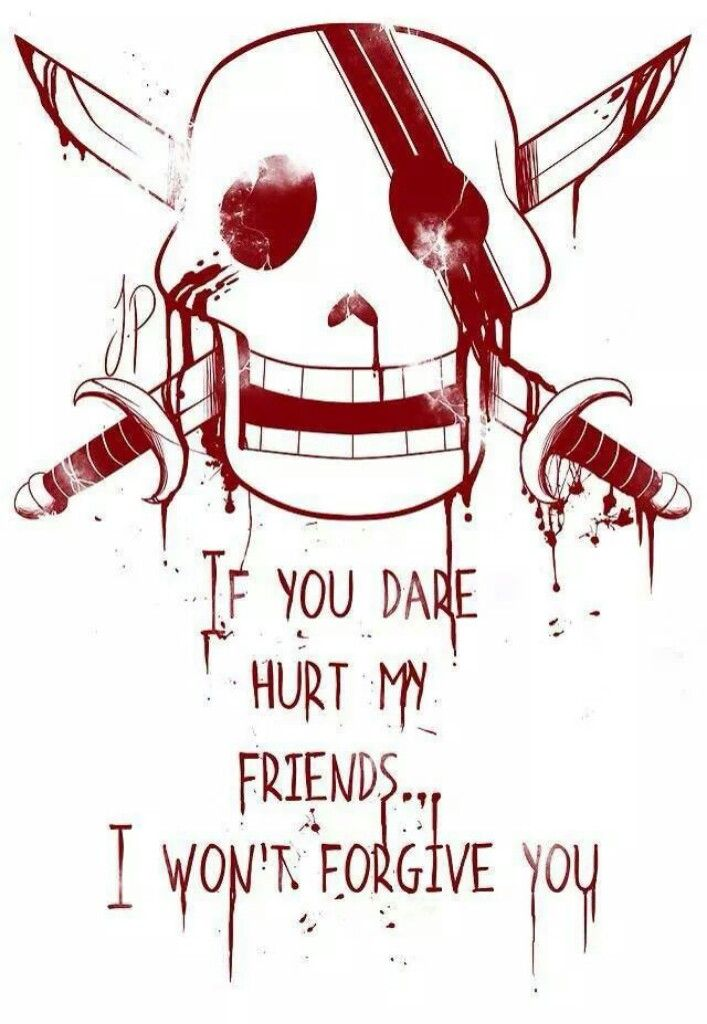 If you dare hurt my friends...I won't forgive you, text, quote, Red Haired Shanks, Jolly Roger; One Piece