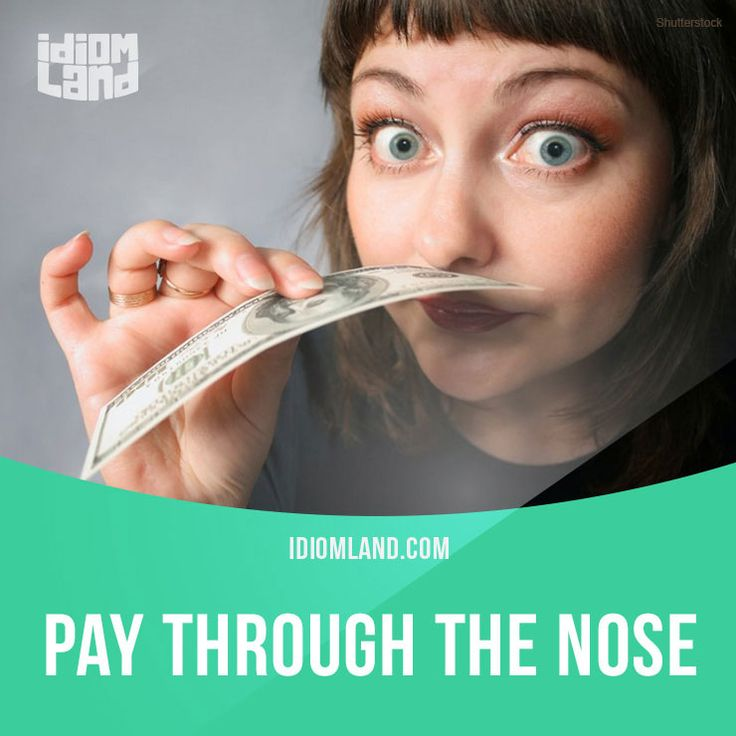 """Pay through the nose"" means ""to pay too much money for something"". Example: If you bring a car into the city, you have to pay through the nose for parking it. Get our apps for learning English: learzing.com"