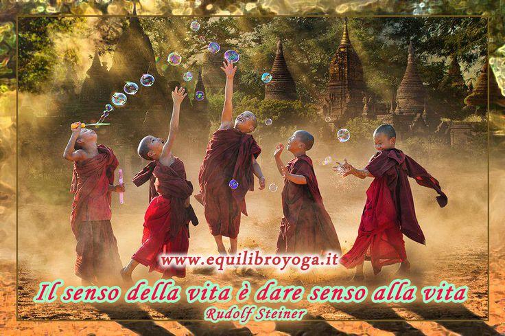 Il senso della vita - frase di Rudolf Steiner - Equilibrio Yoga Roma