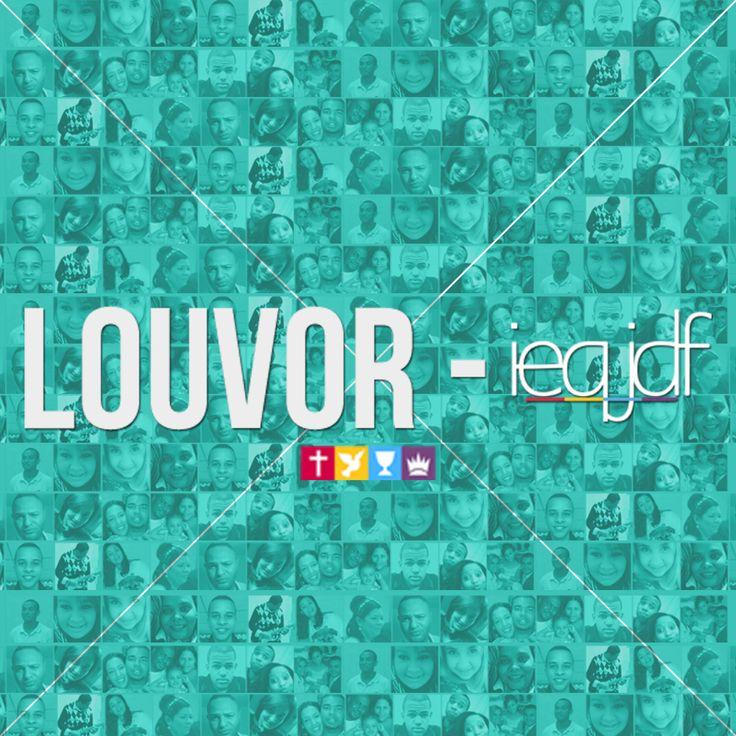 Louvor - @ieqjdf