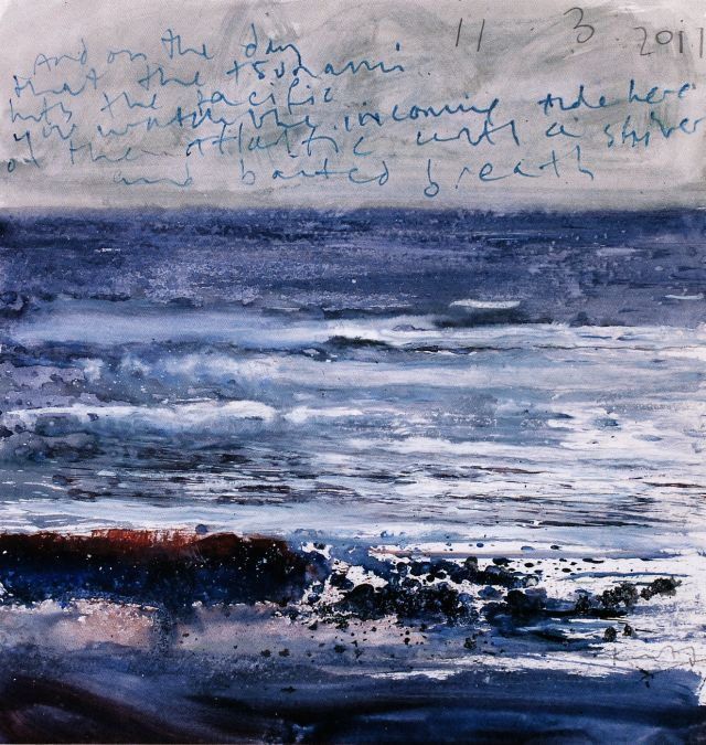 "Kurt Jackson's artwork makes me want to give up writing and painting and continue to write and paint furiously, simultaneously. His work is masterful and poetic and arresting. ""And on the day that the tsunami hits the Pacific, you watch the incoming tide here on the Atlantic with a shiver and bated breath!"""