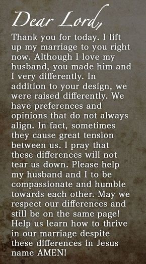 Prayer Of The Day – Preferences And Opinions --- Dear Heavenly Father, Thank you for today. I lift up my marriage to you right now. Although I love my husband, you made him and I very differently. In addition to your design, we were raised differently. We have preferences and opinions that do not … Read More Here http://unveiledwife.com/prayer-of-the-day-preferences-and-opinions/?utm_content=buffera7aa5&utm_medium=social&utm_source=pinterest.com&utm_campaign=buffer - Marriage, Love