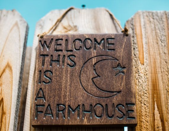 Phish Farmhouse sign. Welcome this is a farmhouse.