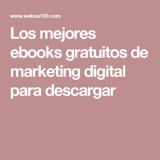 Los mejores ebooks gratuitos de marketing digital para descargar