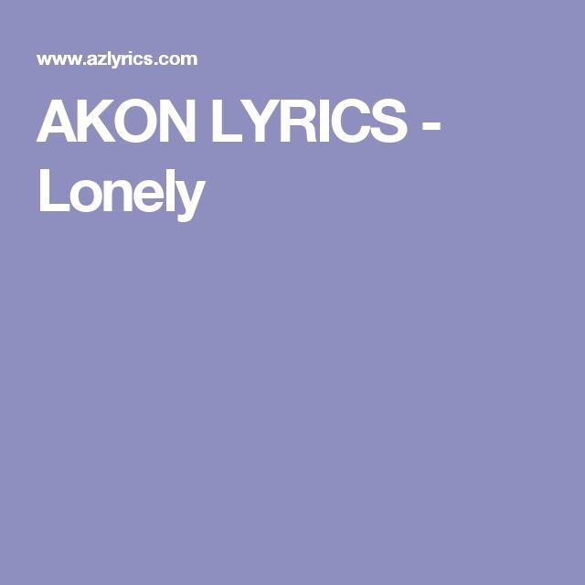 AKON LYRICS - Lonely