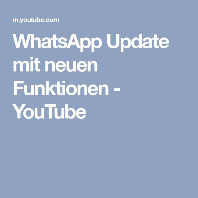WhatsApp Update mit neuen Funktionen - YouTube