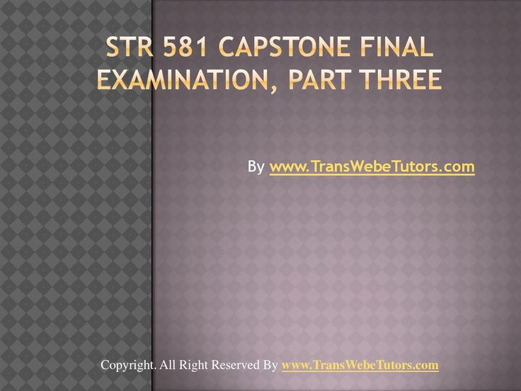Find UOP STR 581 Capstone Final Examination Part Three homework help which contains entire course question and answers, etc. and remove every confusion about the subject by taking these tutorials. TransWebeTutors.com also provide Homework Assignment, Final Exam Study Guides, University of phoenix DQ, etc