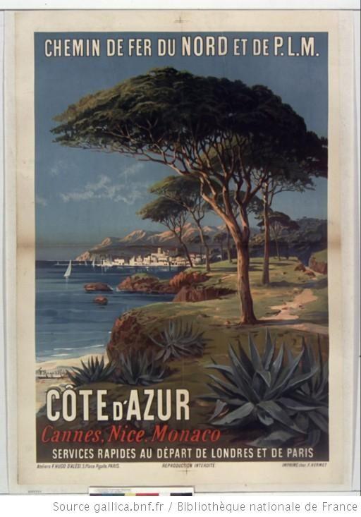 Chemin de fer du nord et de PLM. Côte d'Azur... : [affiche] / [F. Hugo d'Alési] - 1
