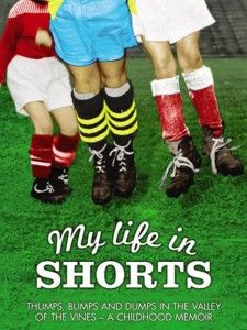 My Life In Shorts - H G Nelson's very funny autobiography