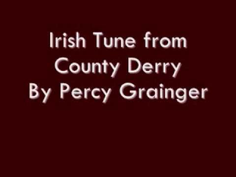 Can be reffered to as these three names... - irish Tune From County Derry - Londonderry Air - O Danny Boy When I first played this piece I fell In love. One ...