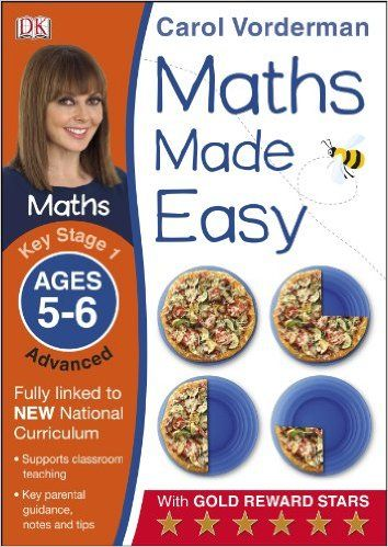 Maths Made Easy Ages 5-6 Key Stage 1 Advanced (Carol Vorderman's Maths Made Easy): Amazon.co.uk: Carol Vorderman: 9781409344759: Books