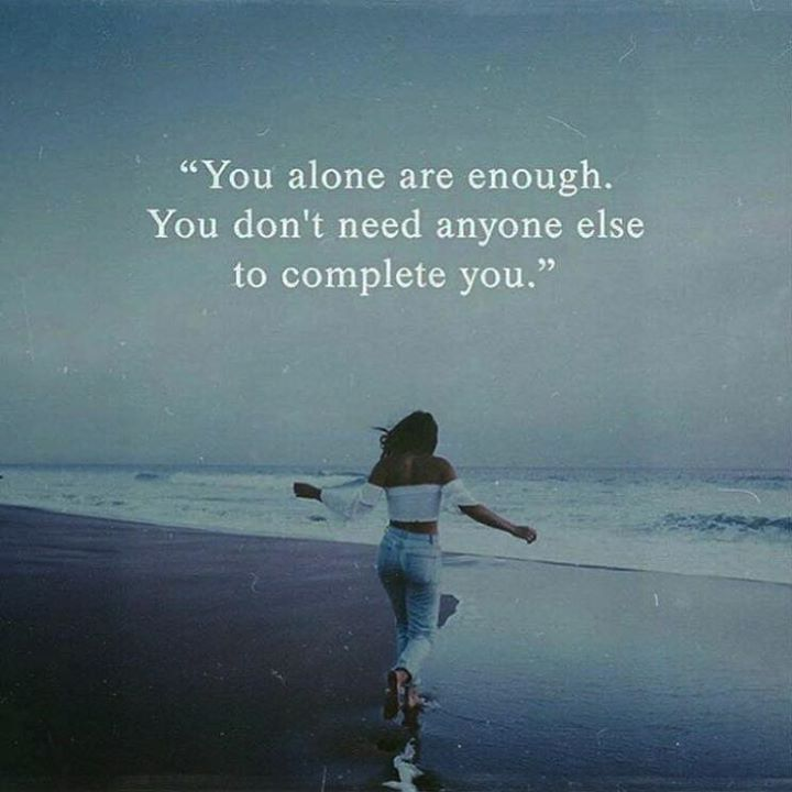 You Alone Are Enough Positive Quotes Words Quotes Positivity