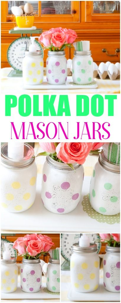 Have fun with paint! Brighten up your space with these easy to make Polka Dot Mason Jars.  Customize for any room in your home and great for gift giving!