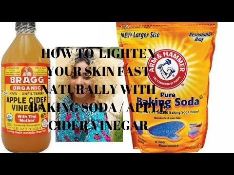 How to lighten your skin fast naturally with baking soda / apple cider vinegar - YouTube