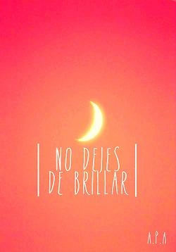 No dejes de brillar #etcmx #frases #quotes