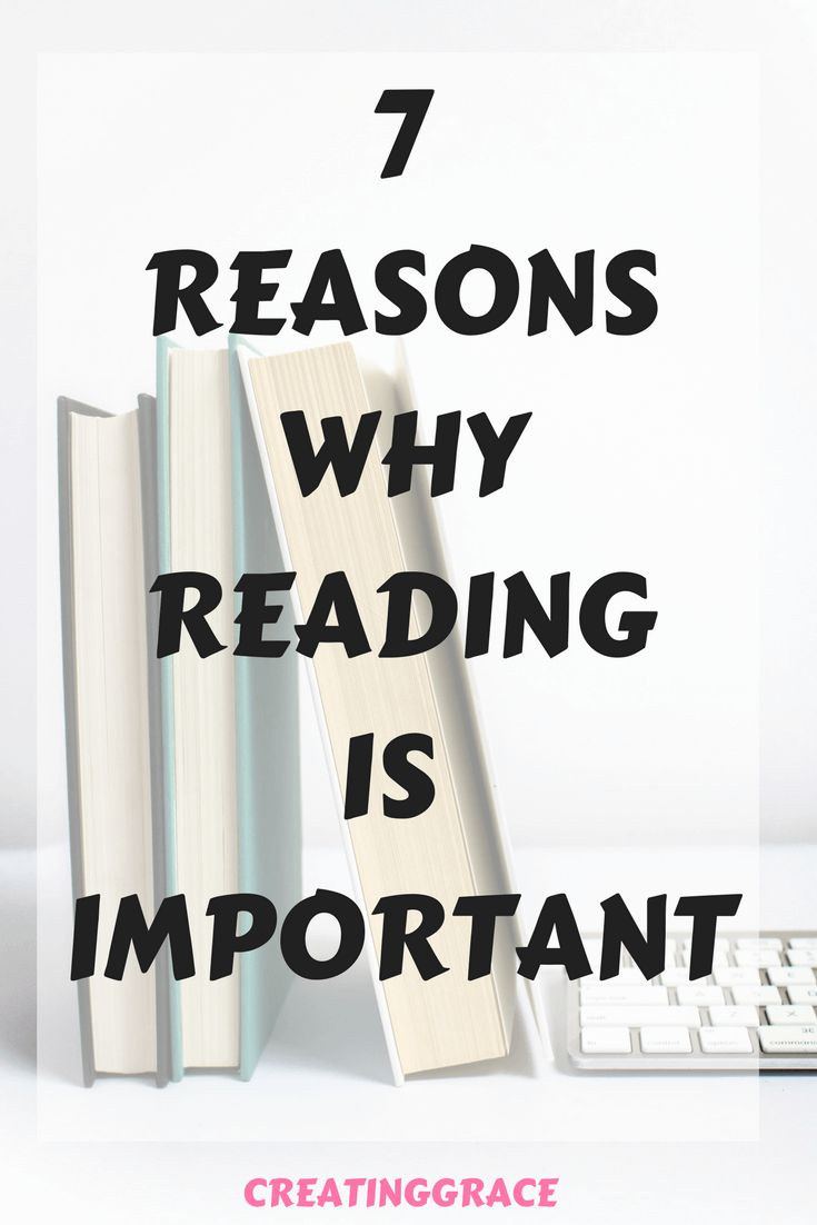 7 REASONS WHY READING IS IMPORTANT