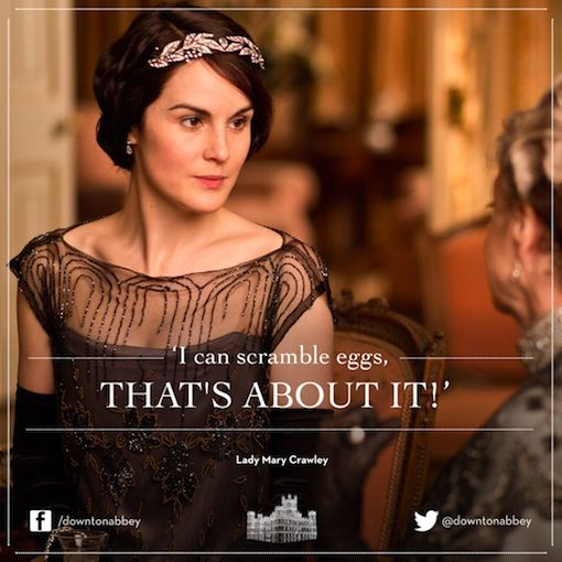 We love you anyway, Lady Mary!