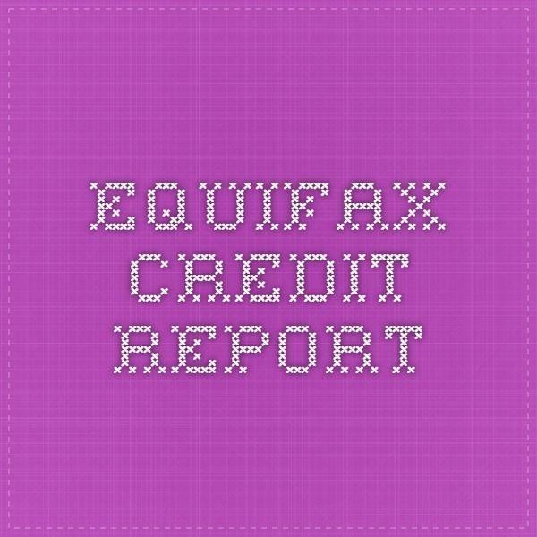 Equifax Credit Report