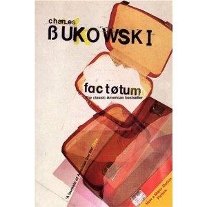Factotum by Charles Bukowski