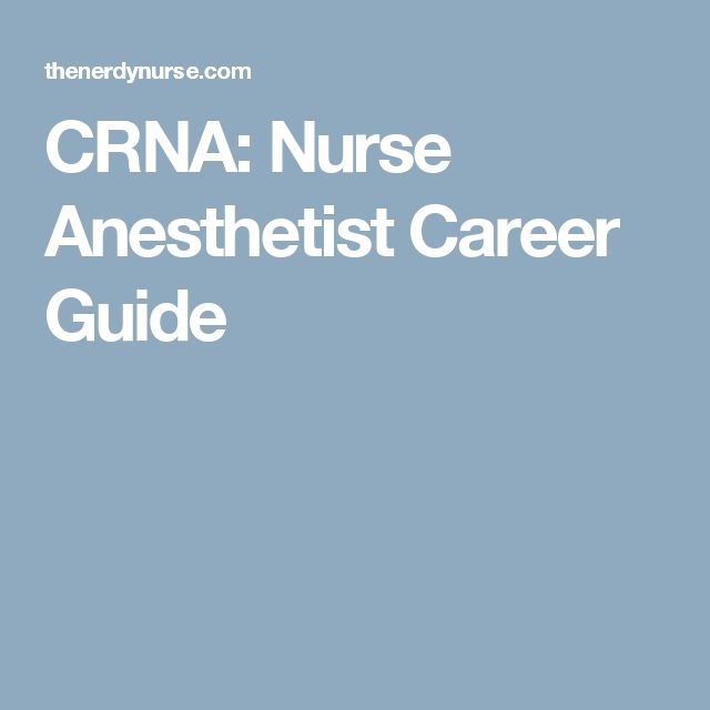 CRNA: Nurse Anesthetist Career Guide