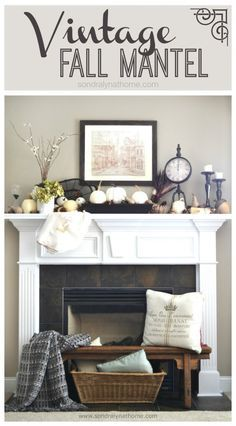 Vintage Fall Mantel- Sondra Lyn at Home