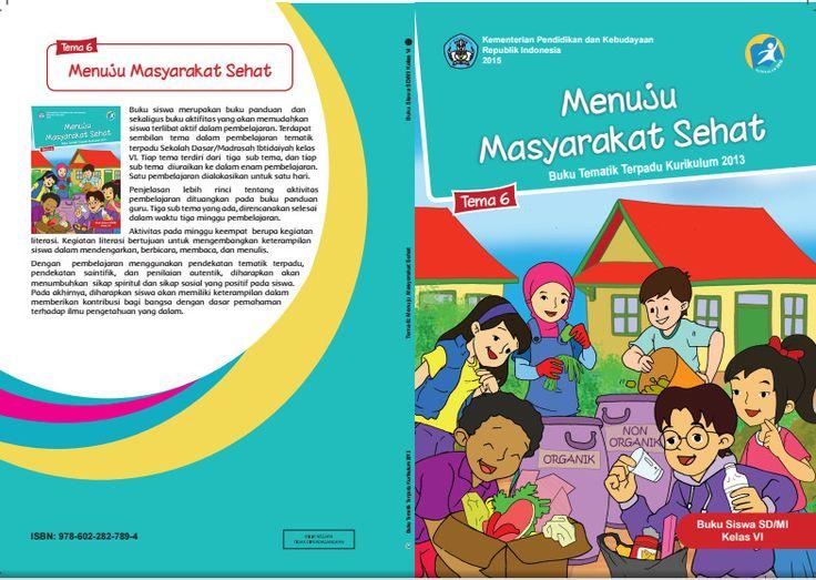 Edisi Revisi Buku Tematik Kurikulum 2013 SD/MI Kelas 6 Tema 6 Menuju Masyarakat Sehat Format PDF
