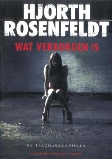 Wat verborgen is - Hjorth Rosenfeldt | watleesjij.nu