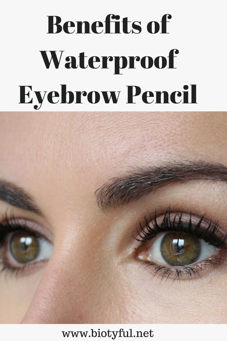 Best Waterproof Eyebrow Pencil To Try For Best Results Blog Post