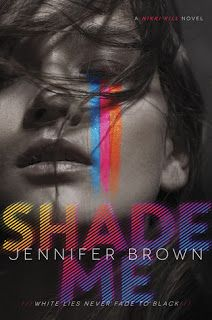 The Book Bratz: Mini Reviews: Shade Me by Jennifer Brown & Shallow Graves by Kali Wallace