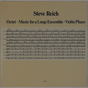 Steve Reich - Octet-Music for a Large-Ensemble-Violin-Phase 1980 (Vinyl/Album/gatefold)