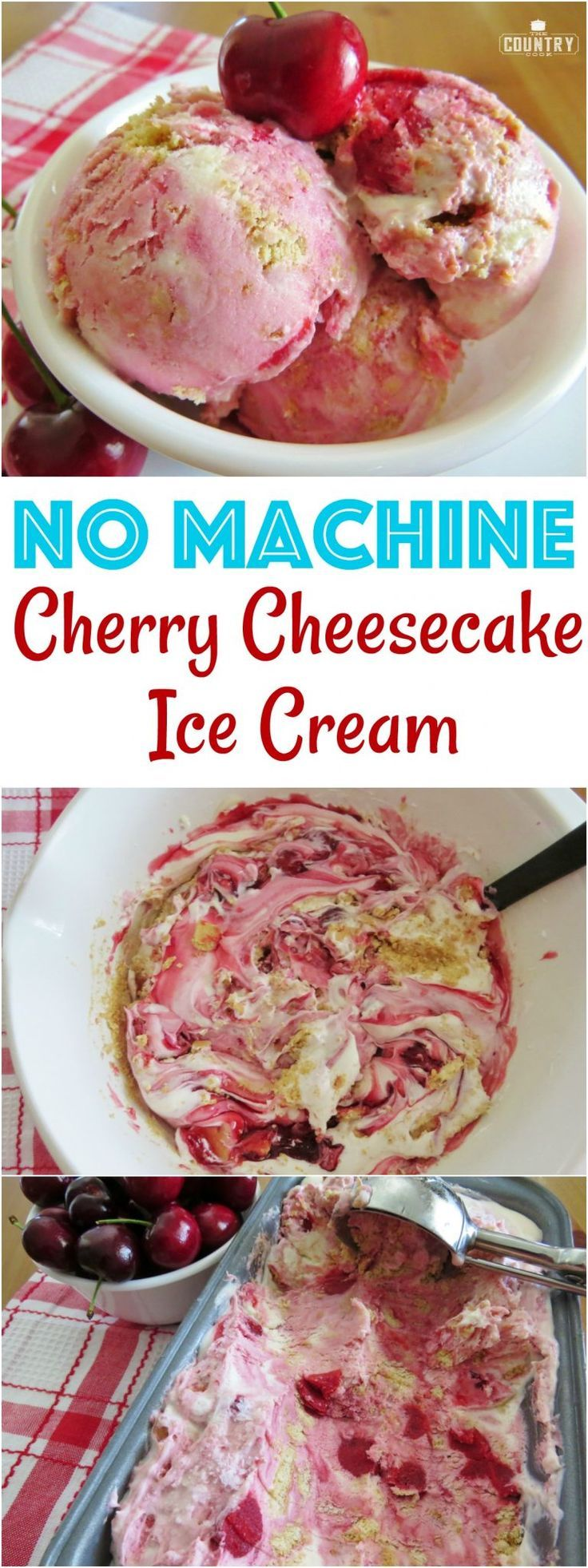 No Machine Necessary Cherry Cheesecake Ice Cream recipe from The Country Cook