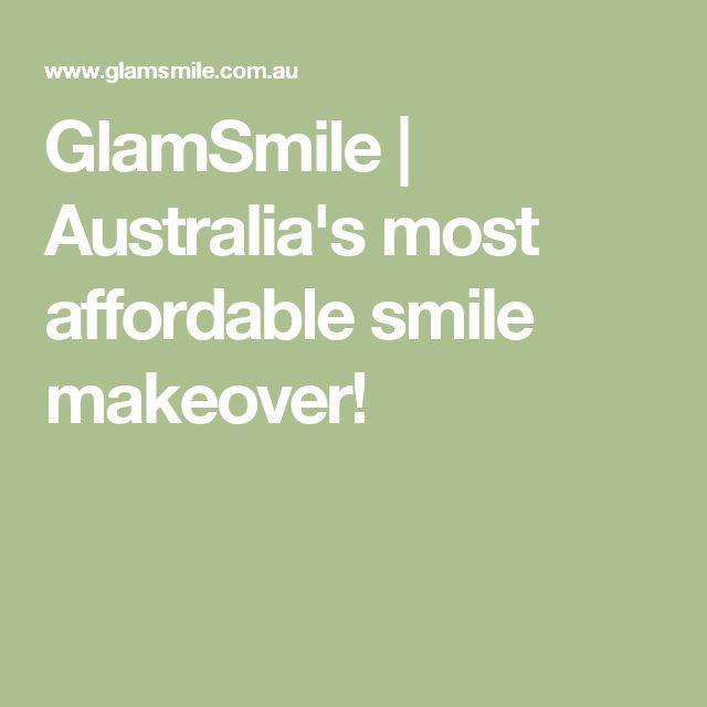 GlamSmile | Australia's most affordable smile makeover!