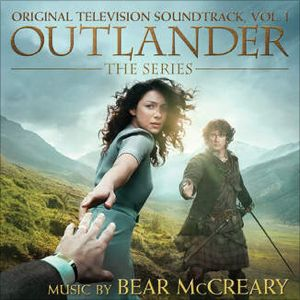 Outlander: The Series, Vol. 1 (Original Television Soundtrack) by Bear McCreary