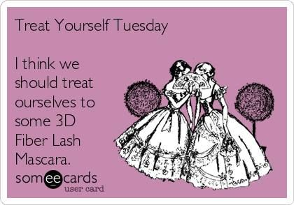 Guess what today is??? YEP!!!  Treat Yourself Tuesday!!!  And you MUST!!!  3D Fiber Lash Mascara is the BEST...just in time for the holidays!!!