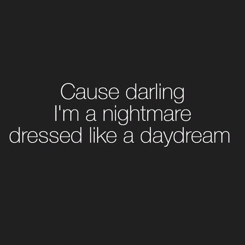 Taylor Swift - love this part of the song, esp because of my chronic illness! You can't see the nightmare inside our bodies!