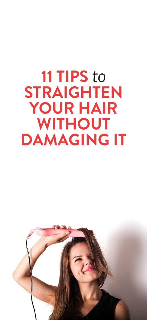 11 Tips For Straightening Your Hair Without Damaging It ...