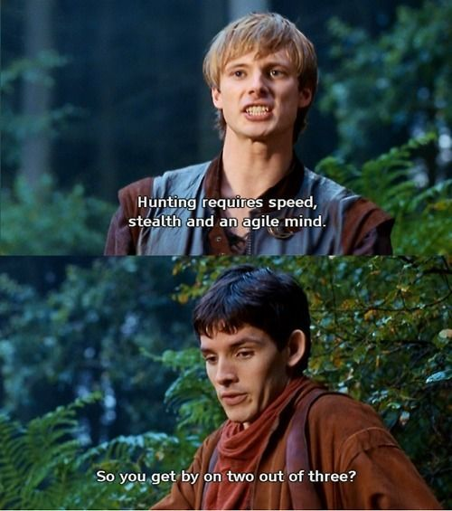 I love how hilarious all Merlin's little   one liners are. The writers really are quite good, and his delivery?   Priceless?!