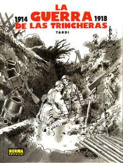 La guerra de las trincheras es un cómic de Jacques Tardi, que continúa con su labor de mostrar los horrores de esta guerra y que completan su célebre cómic Puta guerra. #Primeraguerramundial http://3.bp.blogspot.com/-q3suBDmKV3I/T4GKdUzZEMI/AAAAAAAAACk/5p67EhVzqjU/s320/laguerradelastrincheras.jpg