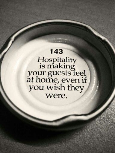 Hospitality....oh goodness with the way our family always takes everyone in, I can SO relate to this one :D :D :D