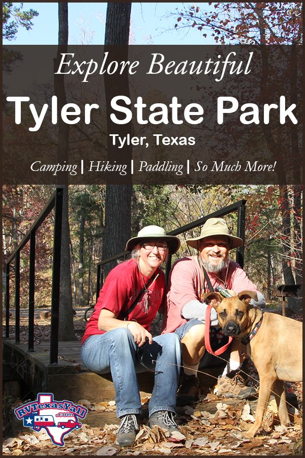 Tyler State Park Visitor Guide Park Review Rvtexasyall Com State Parks Texas State Parks Camping In Texas