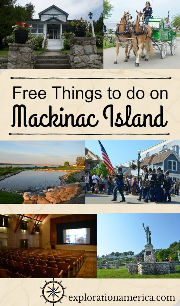 Free Things To Do On Mackinac Island Travel In Michigan Mackinac Island Michigan Road Trip Best Island Vacation