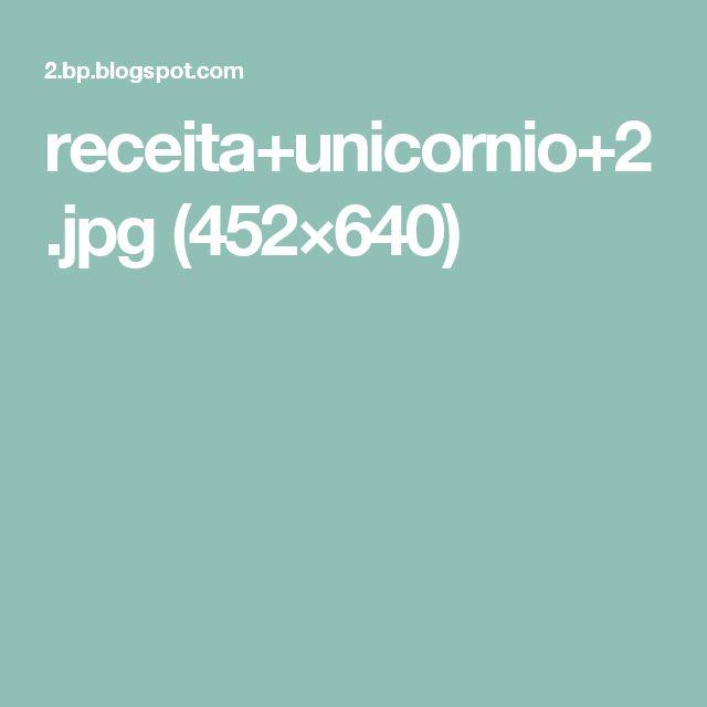 receita+unicornio+2.jpg (452×640)