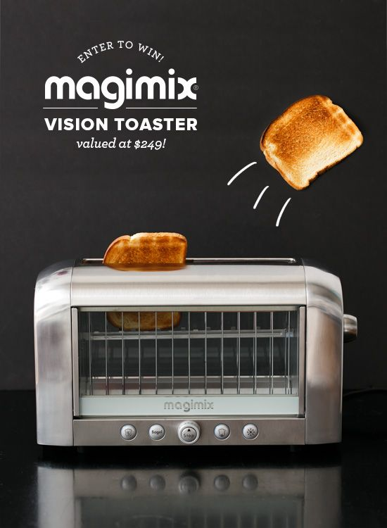 Seeing is believing... ENTER TO WIN a Magimix® Vision Toaster in the color of your choice!
