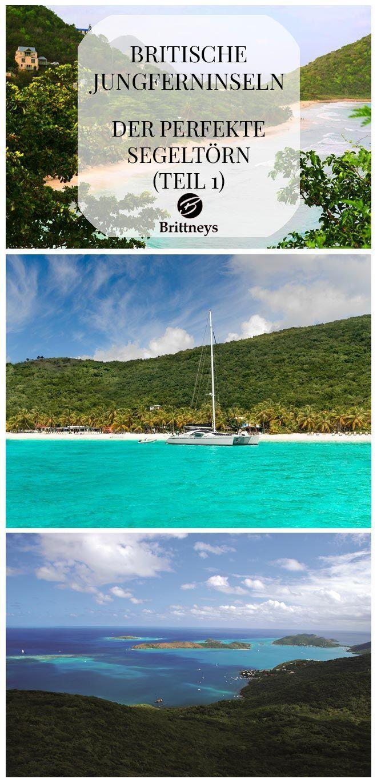 BRITISCHE JUNGFERNINSELN – DER PERFEKTE SEGELTÖRN (TEIL 1) #BritischeJungferninseln #BVI #PerfekterSegeltörn #Segeln #Karibik #Tortola #Traumstrand