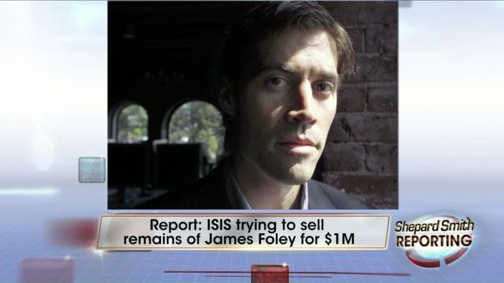 RPT: ISIS Trying to Sell James Foley's Remains for $1M