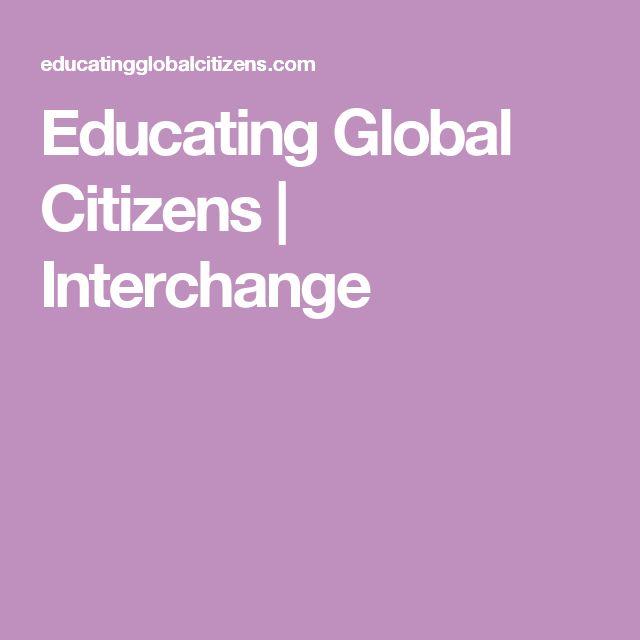 Educating Global Citizens   Interchange