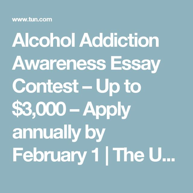 ?alcoholism addiction essay Learn more about the alcohol addiction scholarship and how helping raising awareness of the problem of alcohol abuse, can help you win money for college.